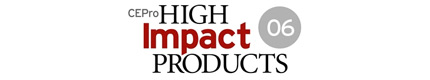 CHIPs 2006: CE Pro High Impact Products
